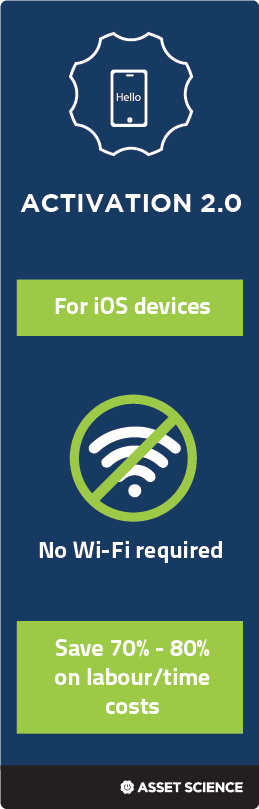 Activation 2.0 for iOS devices is Wi-Fi free. It allows savings of 70% on labour/time costs.
